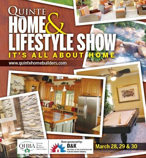 Quinte Home & Lifestyle Show. March 28, 29 & 30